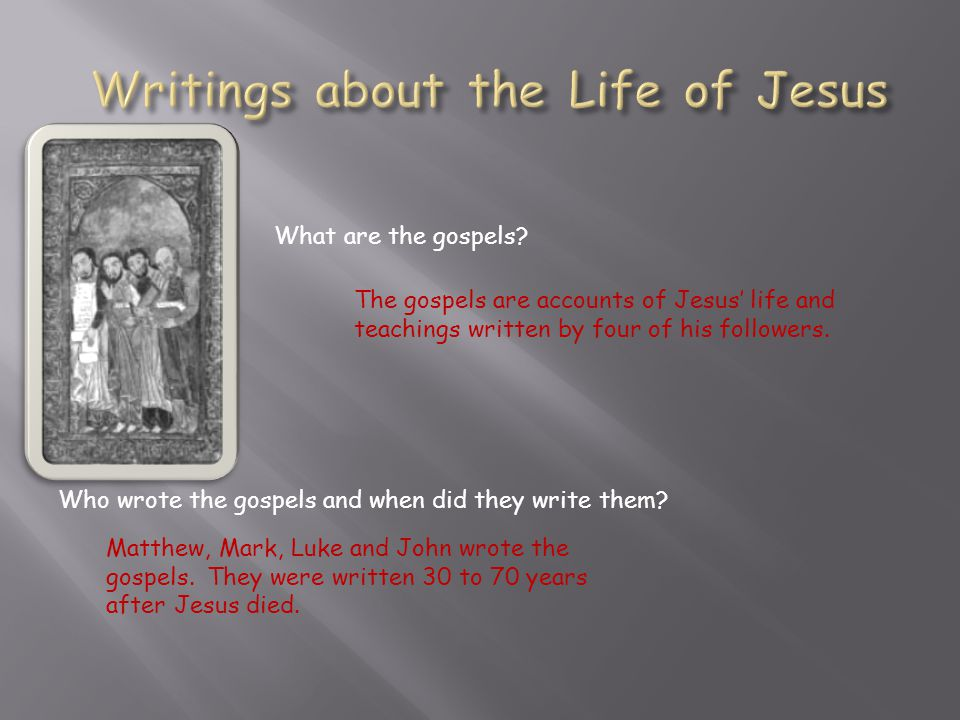 Writings about the Life of Jesus