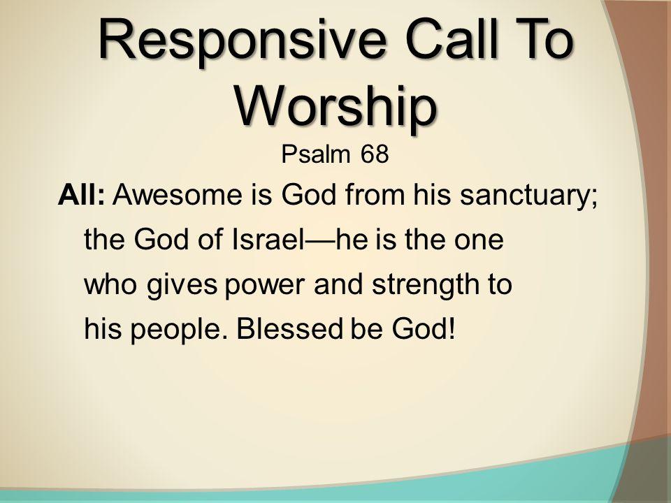 Responsive Call To Worship