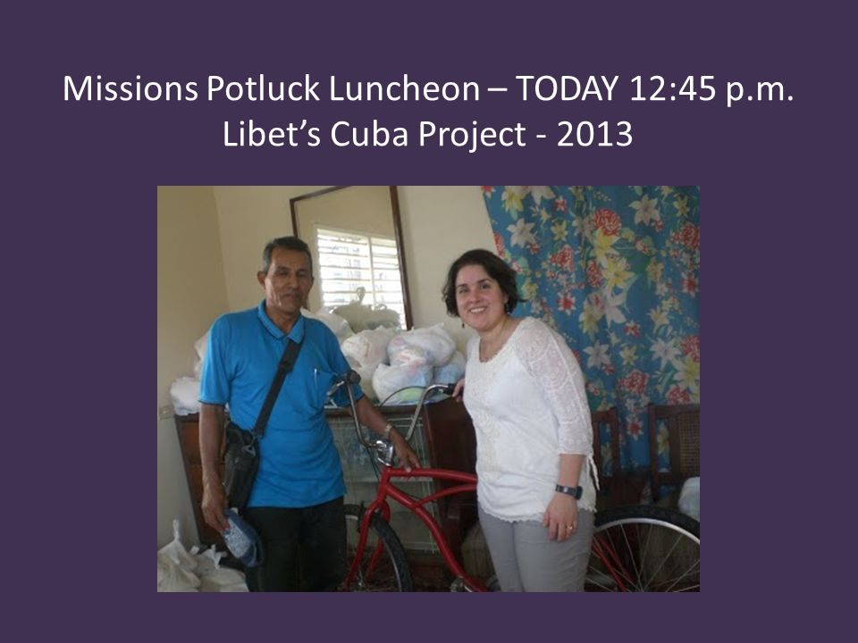 Missions Potluck Luncheon – TODAY 12:45 p. m