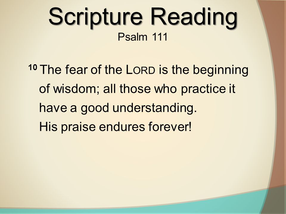 Scripture Reading Psalm 111.