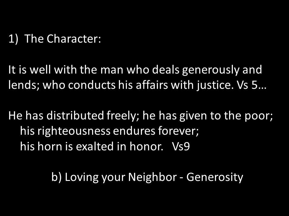 b) Loving your Neighbor - Generosity
