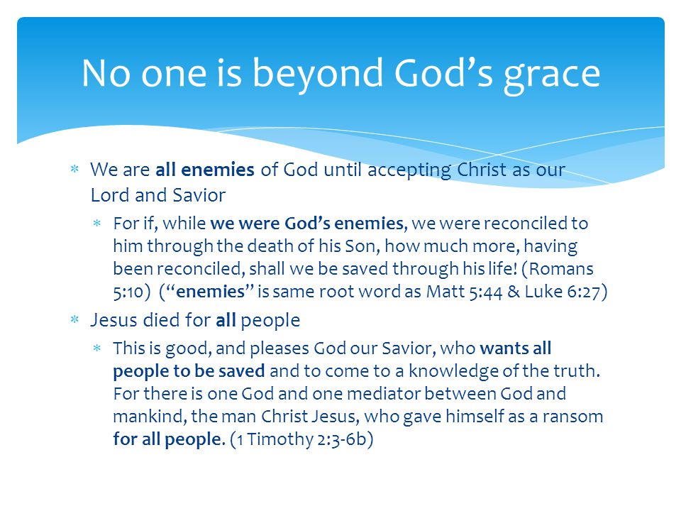 No one is beyond God's grace