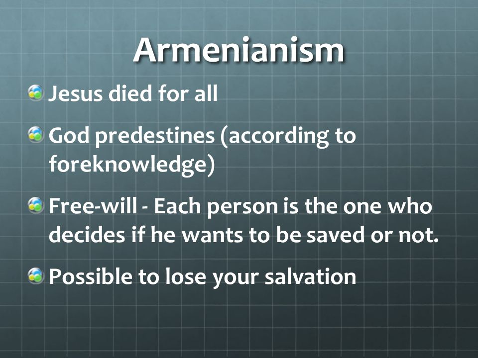 Armenianism Jesus died for all
