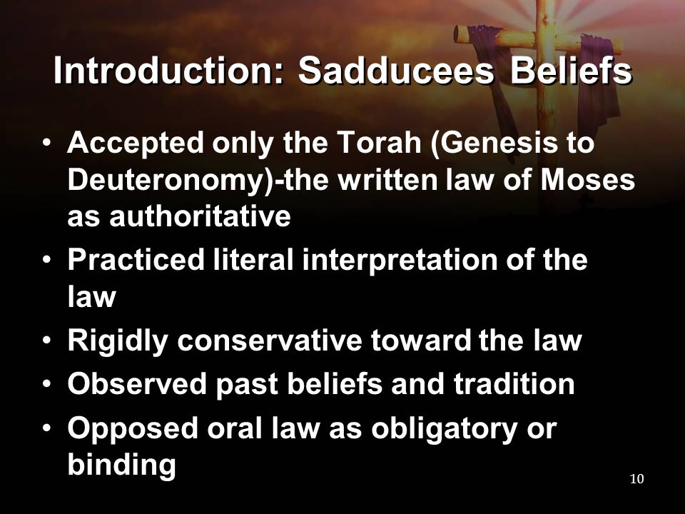 Introduction: Sadducees Beliefs
