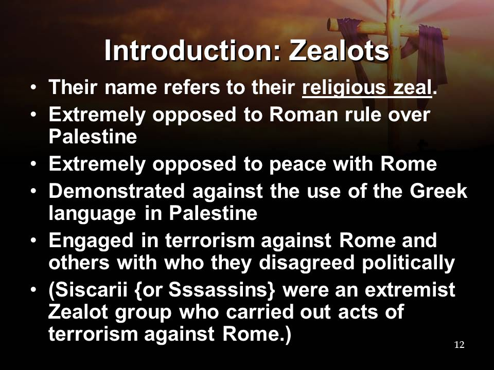 Introduction: Zealots