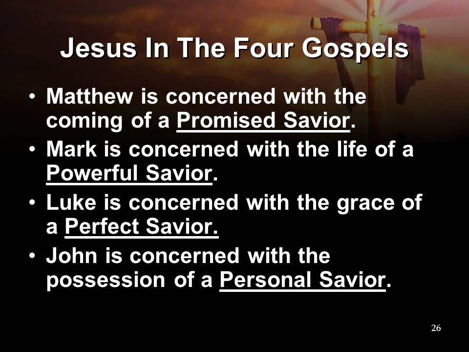 Jesus In The Four Gospels