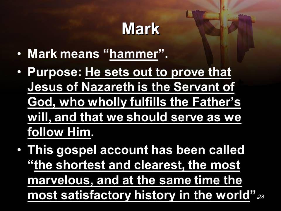 Mark Mark means hammer .