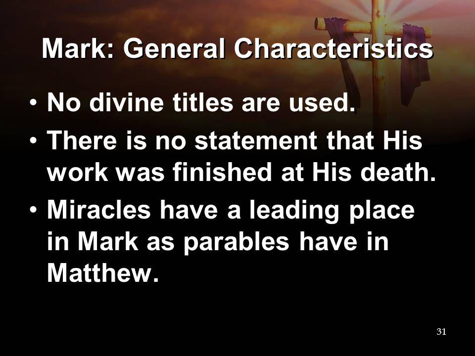 Mark: General Characteristics