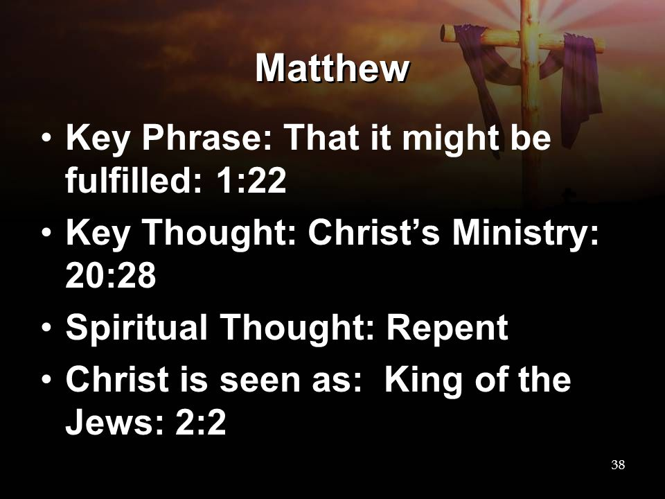 Matthew Key Phrase: That it might be fulfilled: 1:22