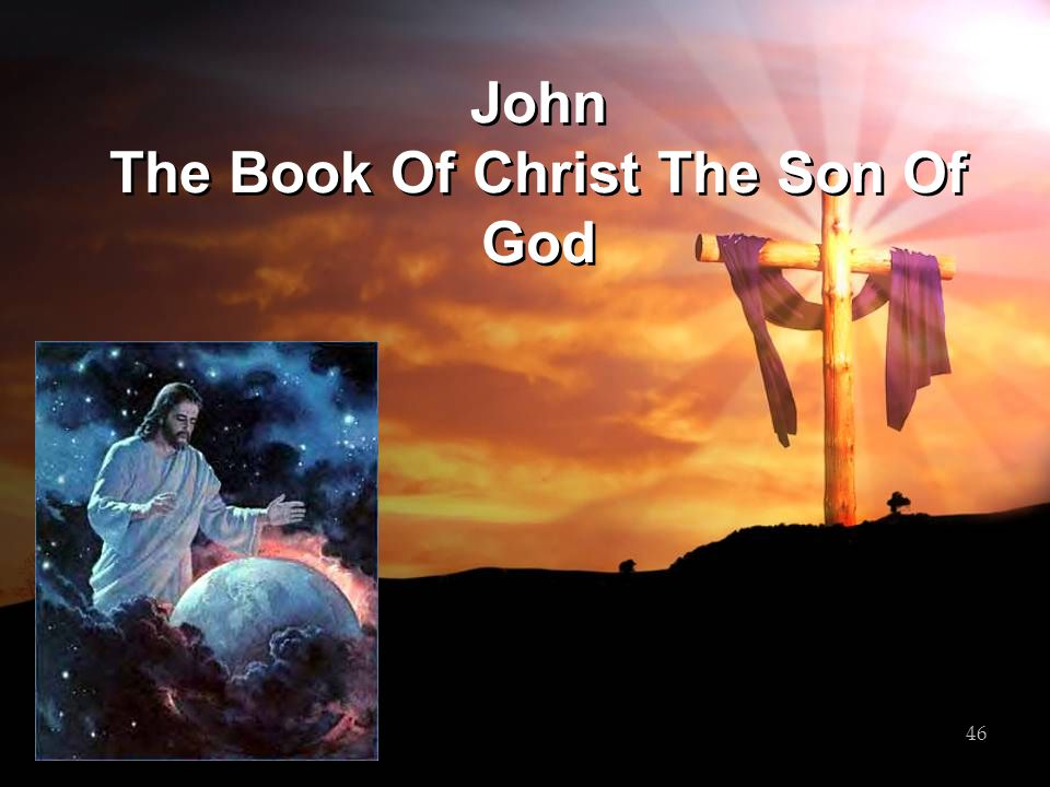 John The Book Of Christ The Son Of God