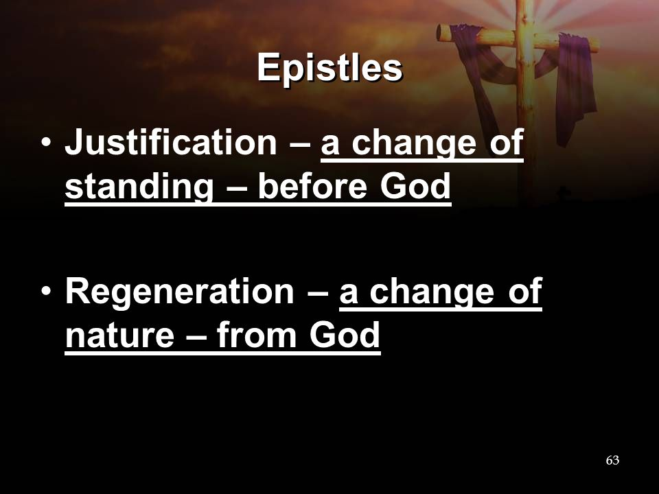 Epistles Justification – a change of standing – before God
