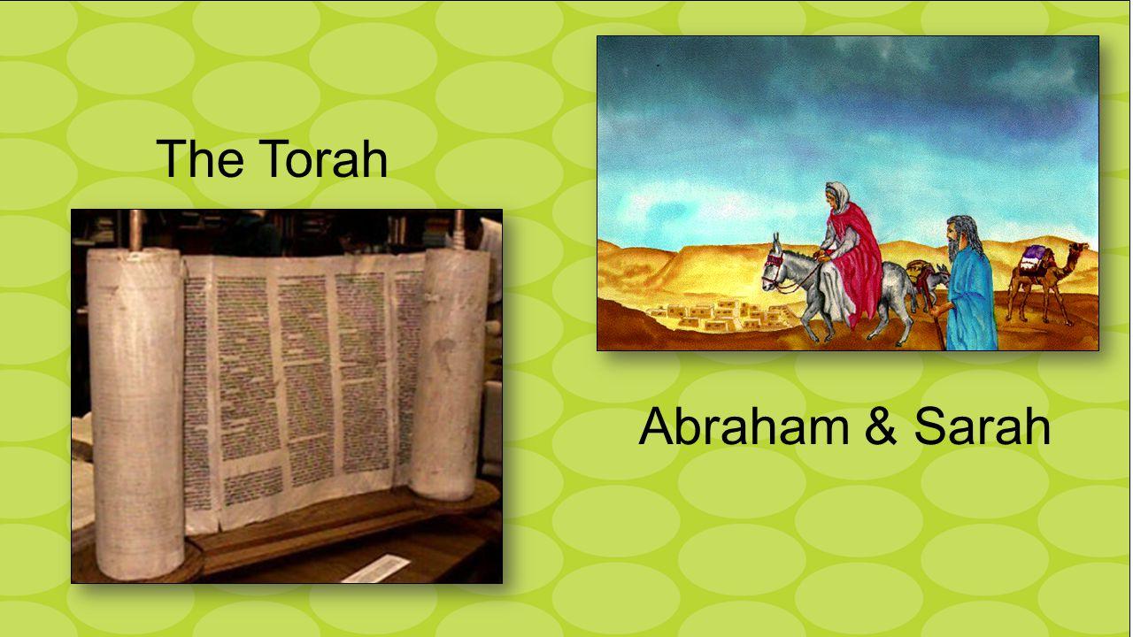 The Torah Abraham & Sarah