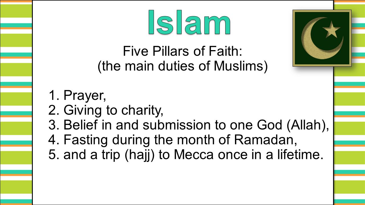 (the main duties of Muslims)