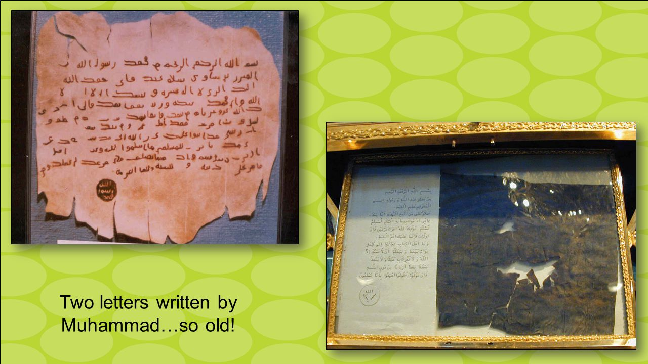 Two letters written by Muhammad…so old!