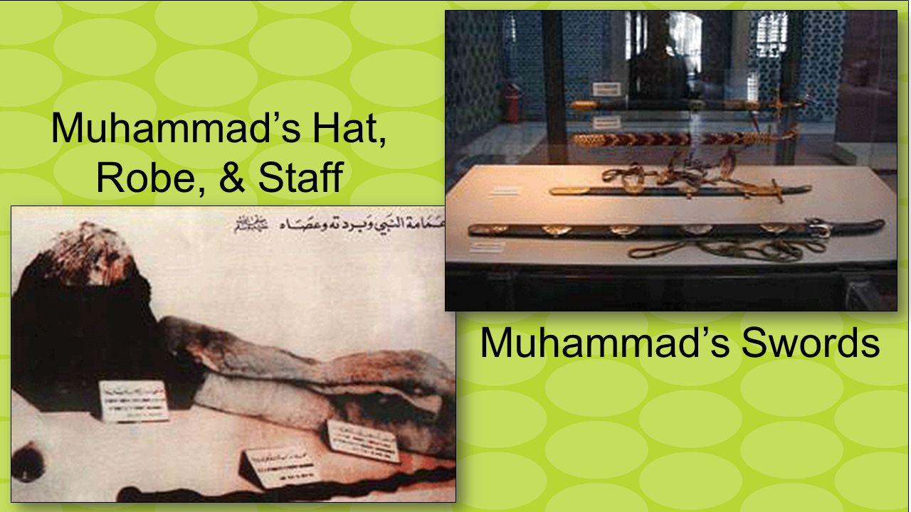 Muhammad's Hat, Robe, & Staff