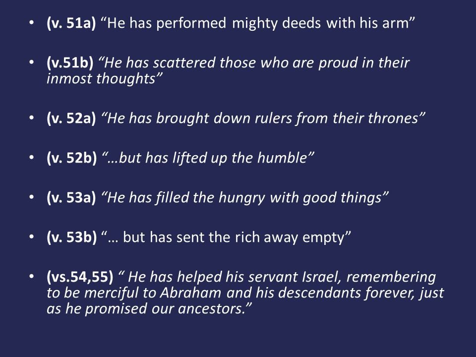 (v. 51a) He has performed mighty deeds with his arm
