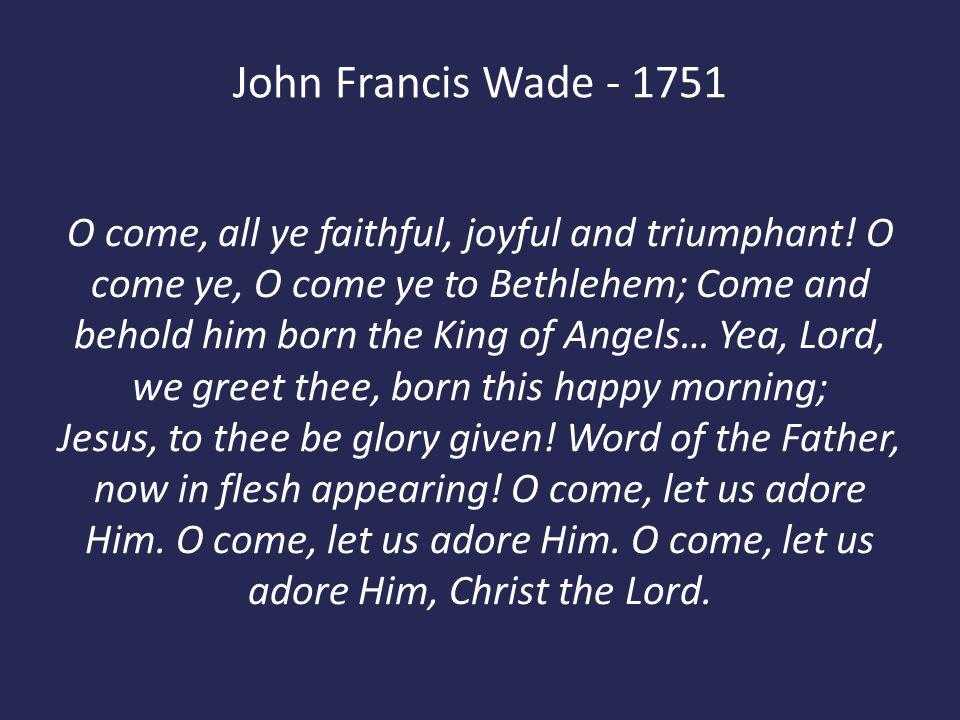 John Francis Wade - 1751