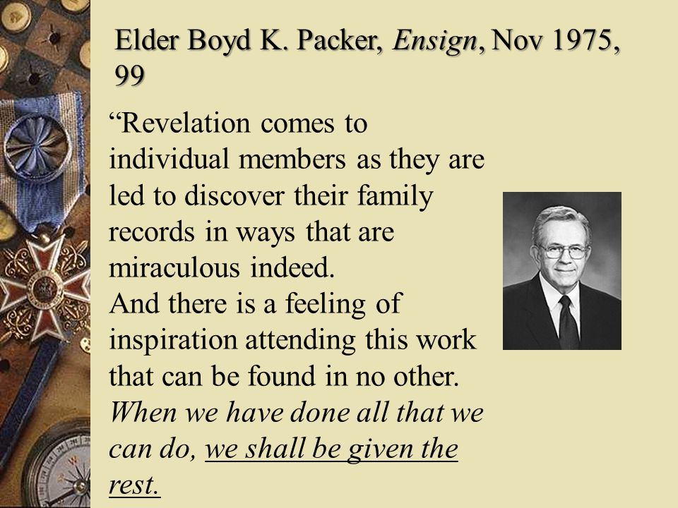 Elder Boyd K. Packer, Ensign, Nov 1975, 99