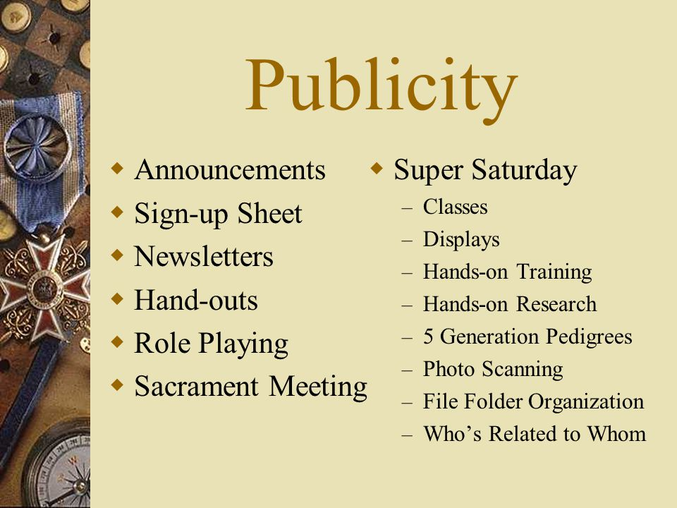 Publicity Announcements Sign-up Sheet Newsletters Hand-outs