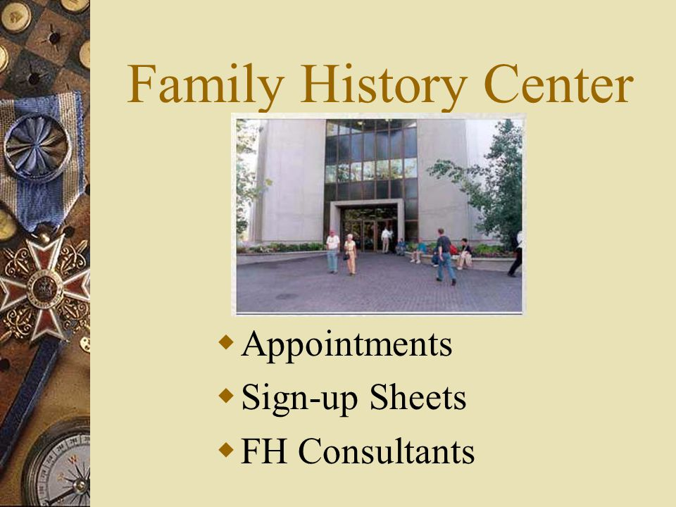 Family History Center Appointments Sign-up Sheets FH Consultants
