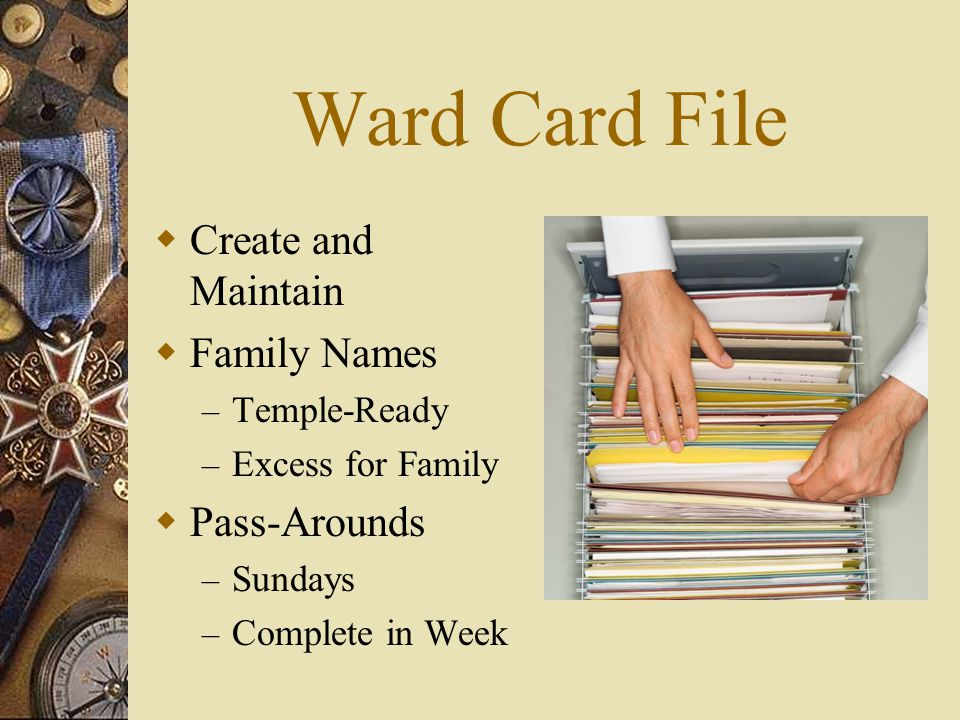 Ward Card File Create and Maintain Family Names Pass-Arounds