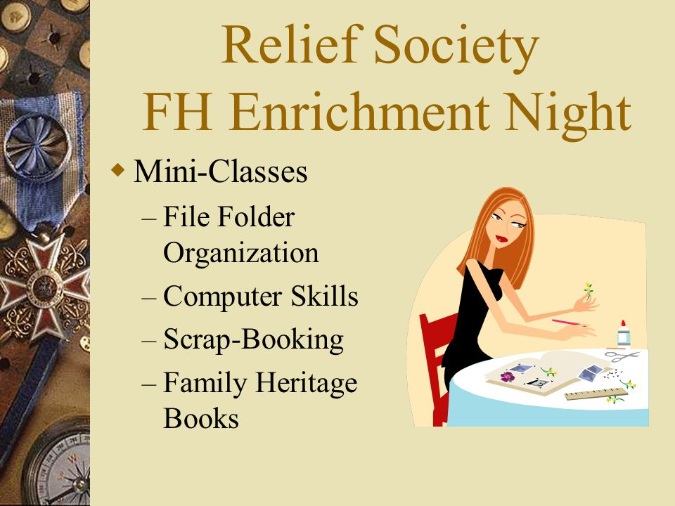 Relief Society FH Enrichment Night