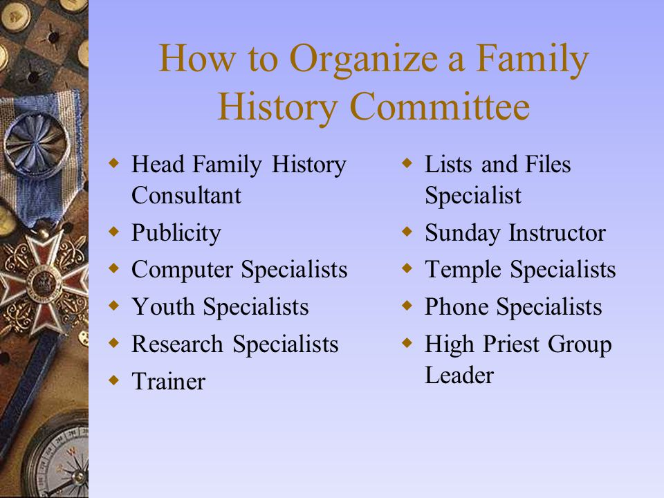 How to Organize a Family History Committee
