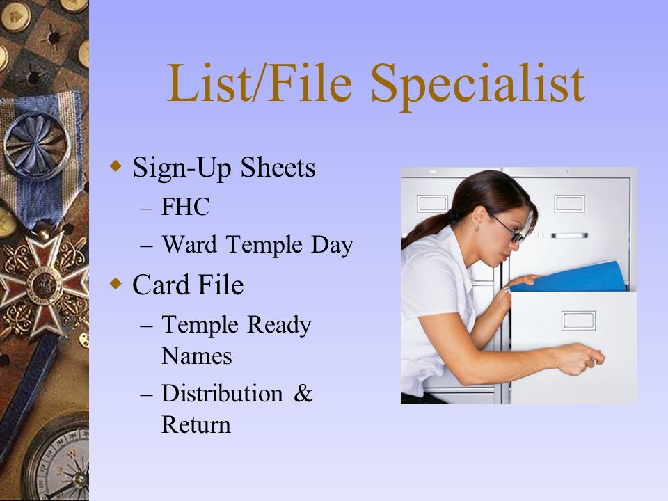 List/File Specialist Sign-Up Sheets Card File FHC Ward Temple Day