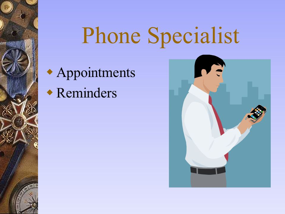 Phone Specialist Appointments Reminders Phone Specialists