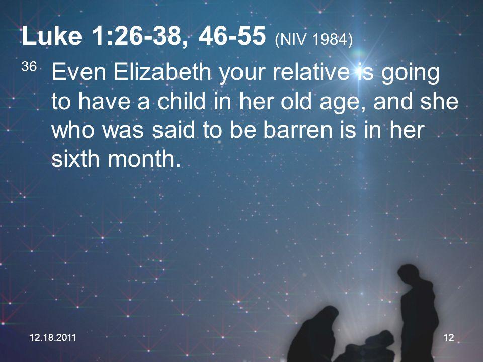 Luke 1:26-38, 46-55 (NIV 1984)