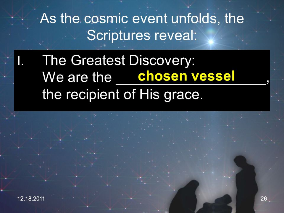 As the cosmic event unfolds, the Scriptures reveal: