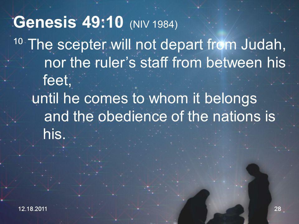 Genesis 49:10 (NIV 1984)