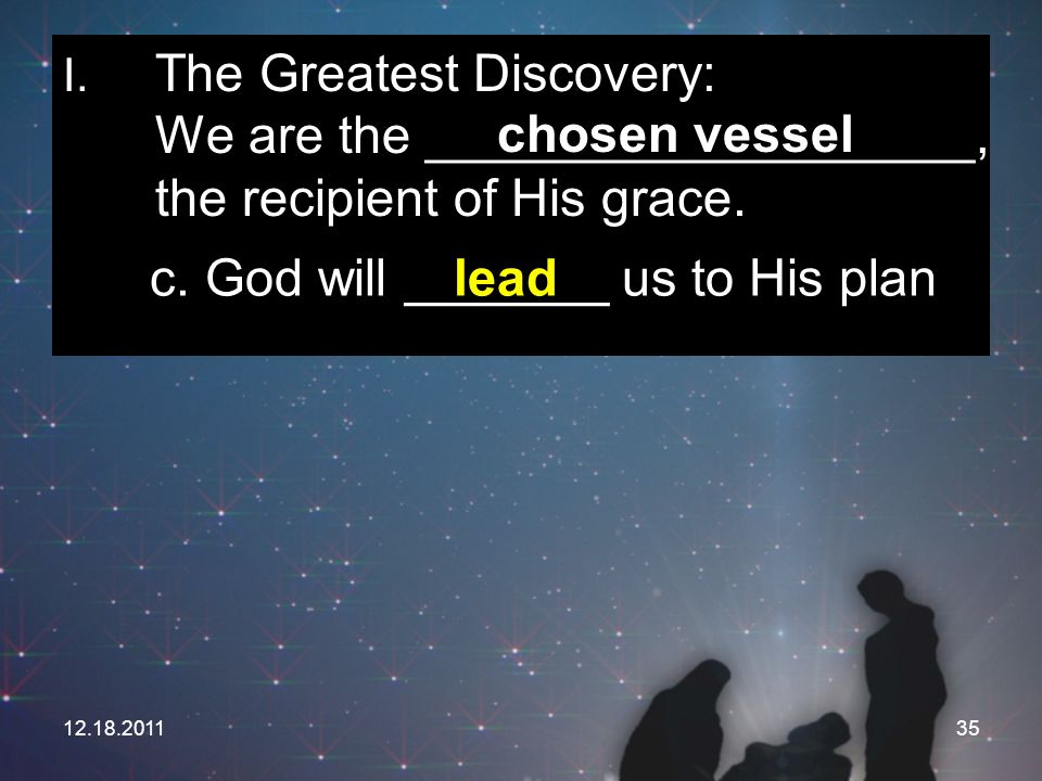 c. God will _______ us to His plan lead