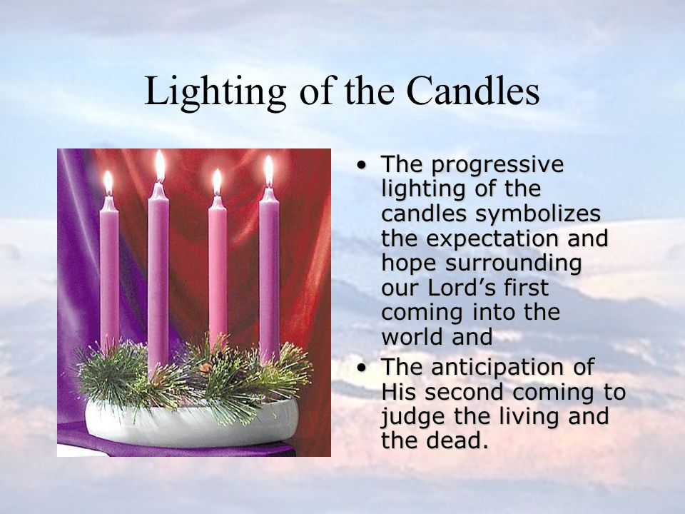Lighting of the Candles