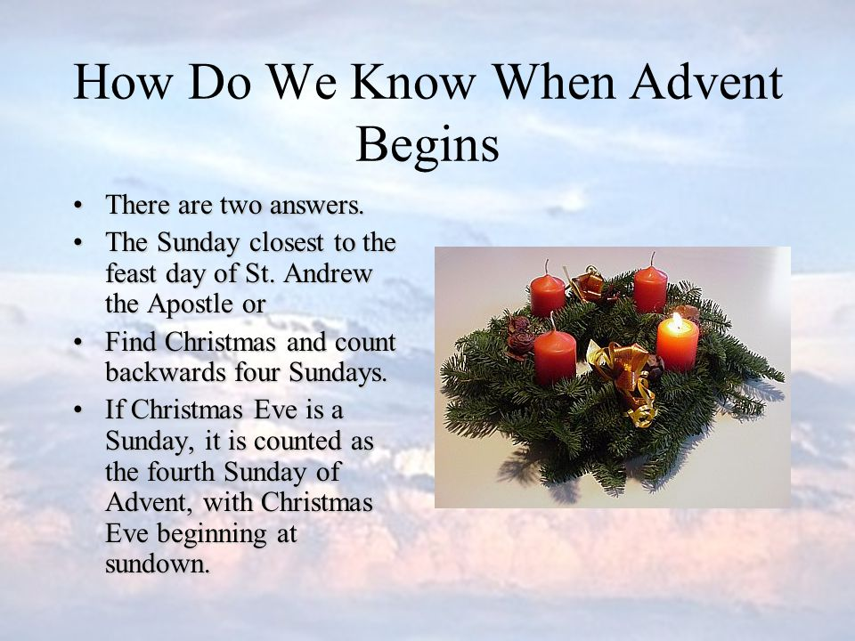How Do We Know When Advent Begins