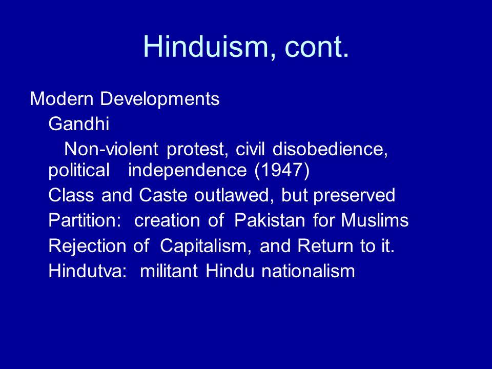 Hinduism, cont. Modern Developments Gandhi