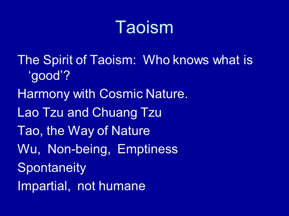 Taoism The Spirit of Taoism: Who knows what is 'good'