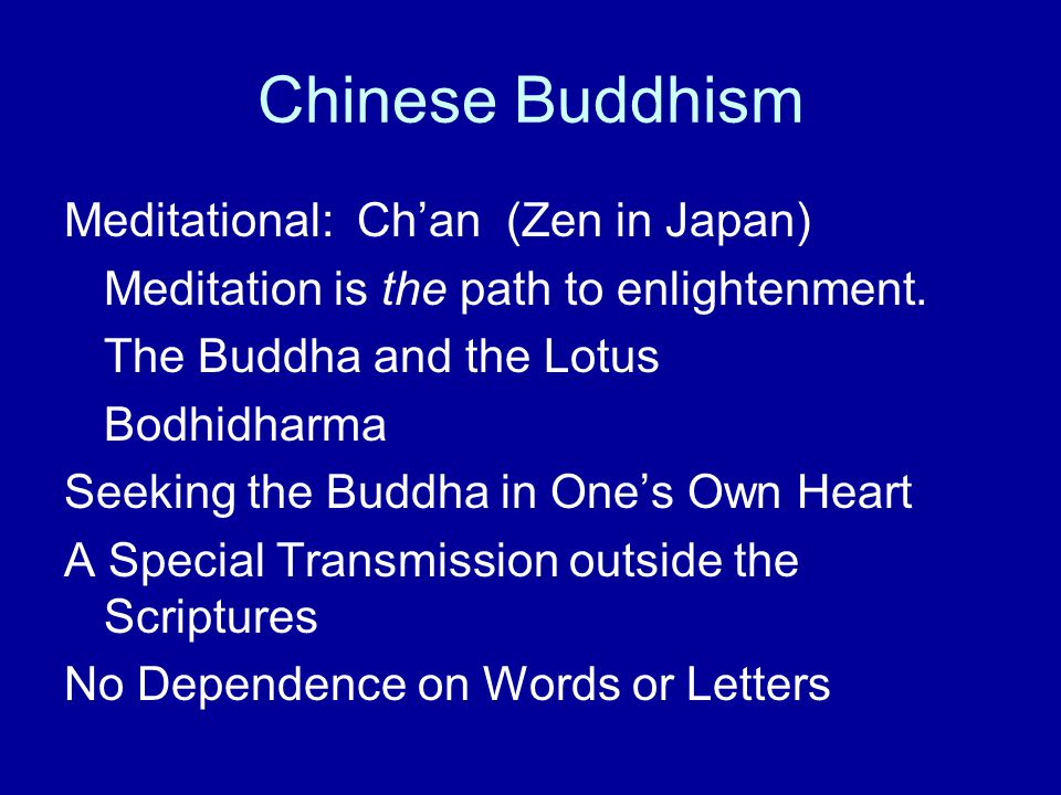 Chinese Buddhism Meditational: Ch'an (Zen in Japan)