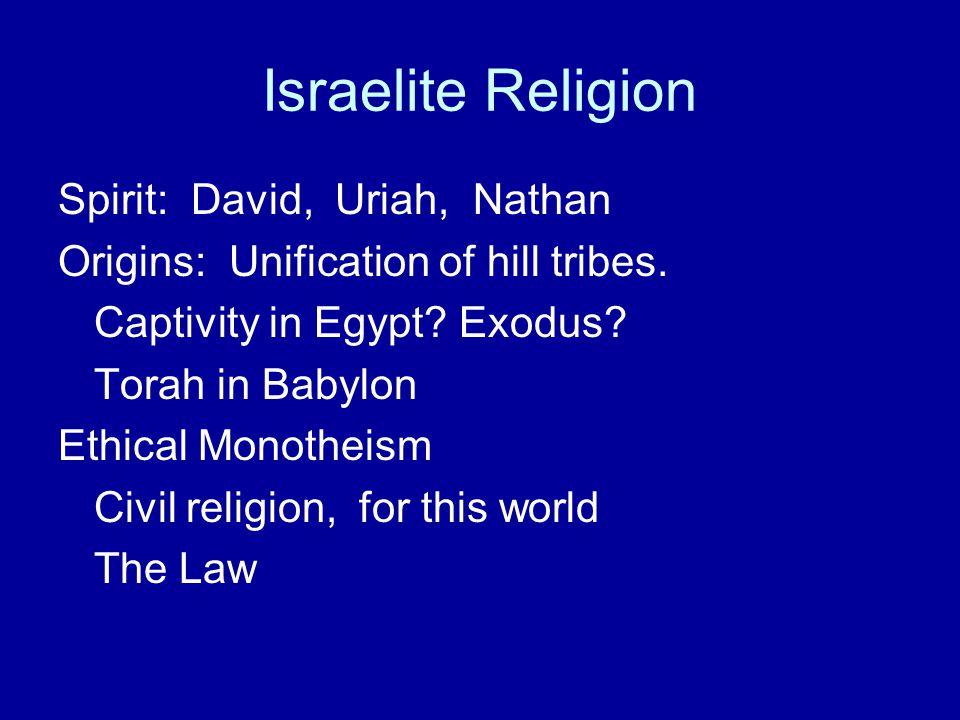 Israelite Religion Spirit: David, Uriah, Nathan