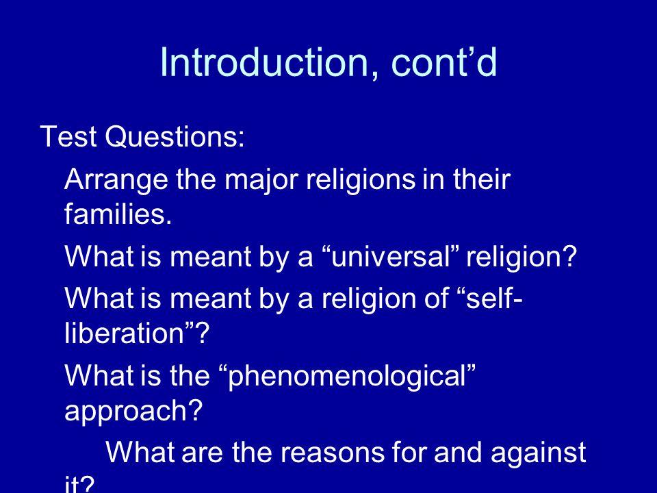 Introduction, cont'd Test Questions: