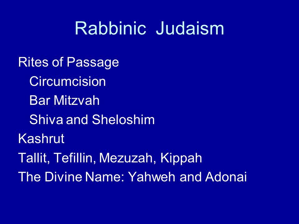 Rabbinic Judaism Rites of Passage Circumcision Bar Mitzvah