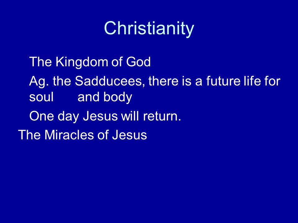 Christianity The Kingdom of God