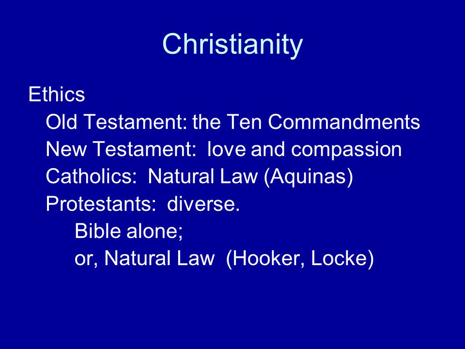 Christianity Ethics Old Testament: the Ten Commandments