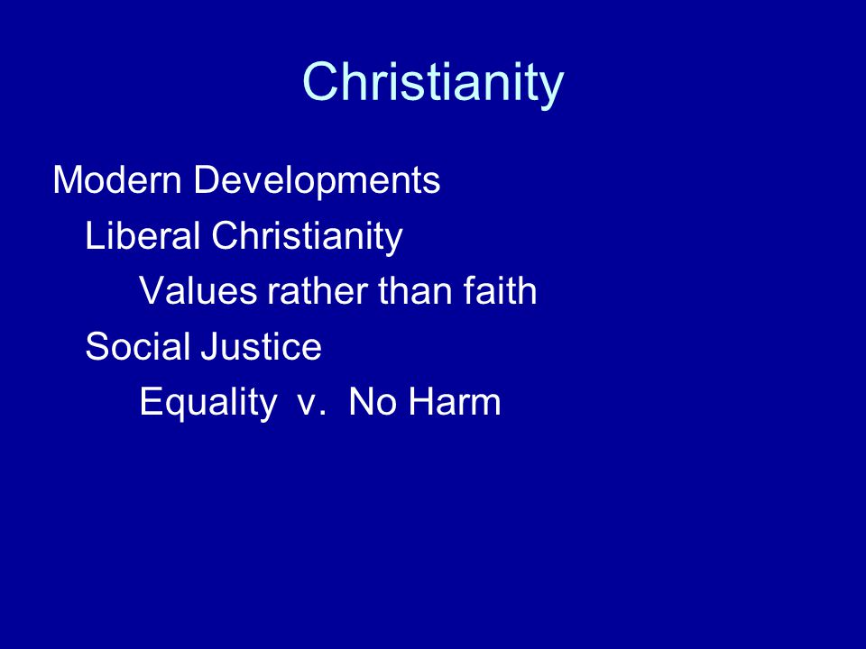 Christianity Modern Developments Liberal Christianity