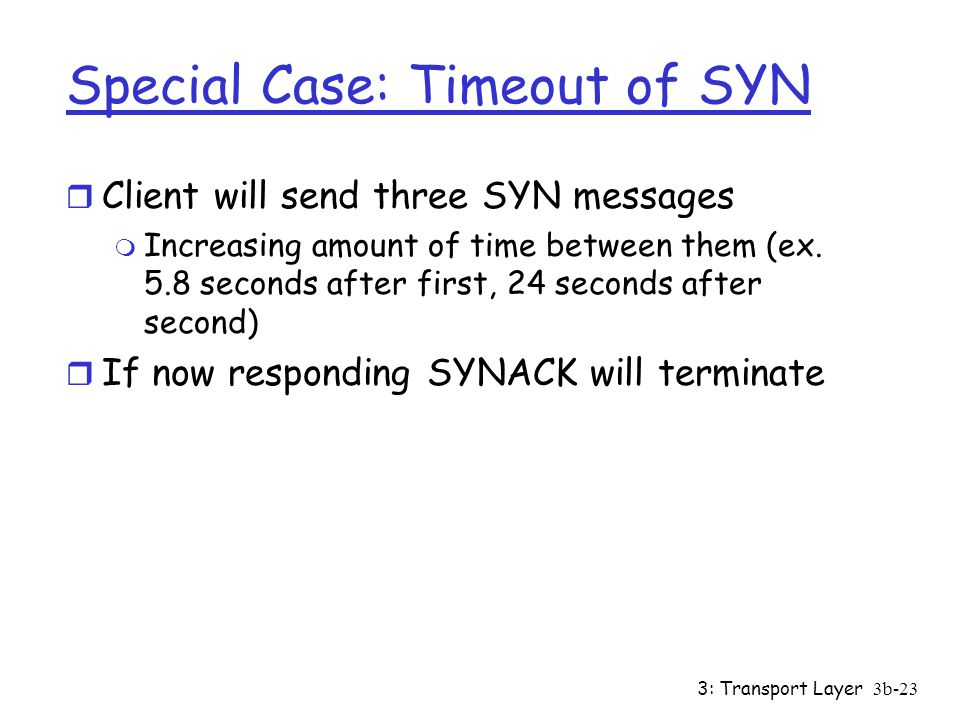 Special Case: Timeout of SYN