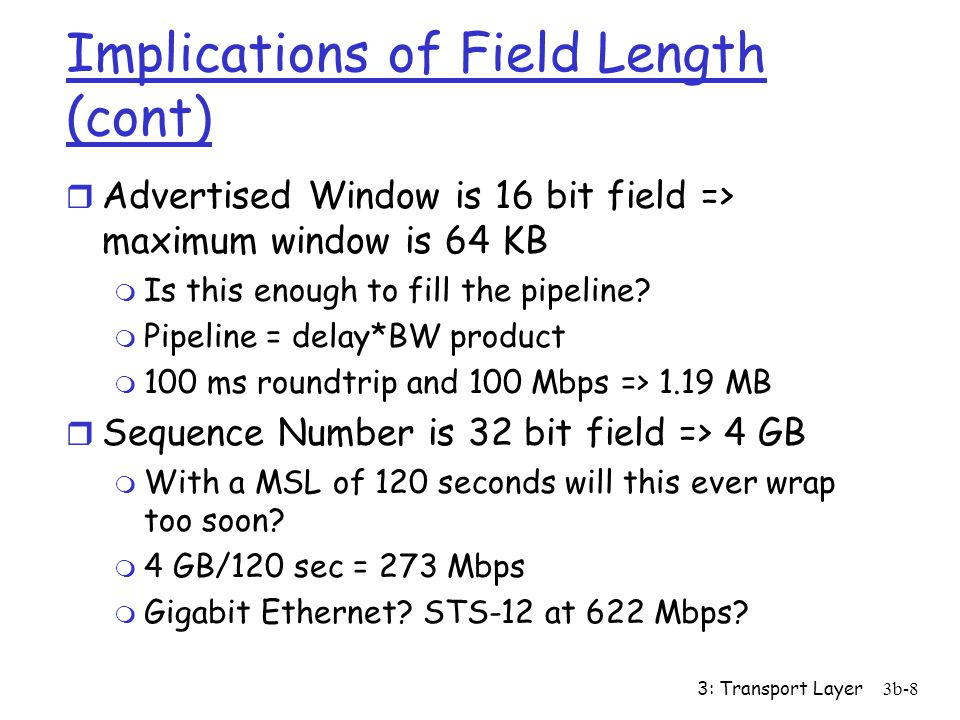 Implications of Field Length (cont)