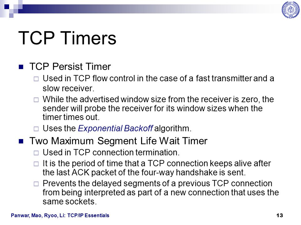 TCP Timers TCP Persist Timer Two Maximum Segment Life Wait Timer