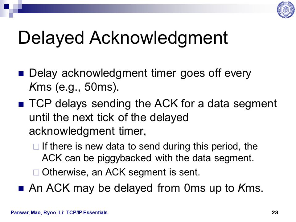 Delayed Acknowledgment