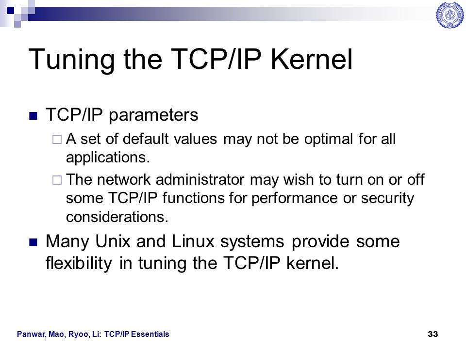 Tuning the TCP/IP Kernel