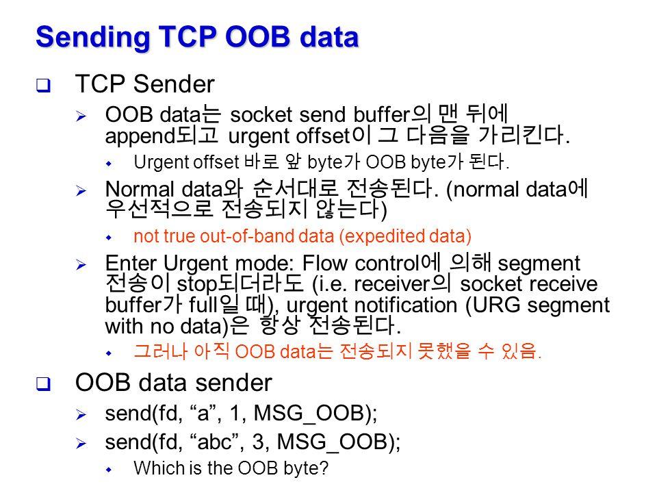 Sending TCP OOB data TCP Sender OOB data sender